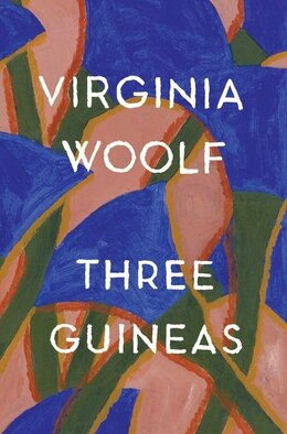 Book Three Guineas by Virginia Woolf