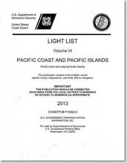 Book Light List: Pacific Coast And Pacific Islands, Pacific Coast And Outlying Pacific Islands 2013 by Transportation Department