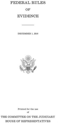 Book Federal Rules Of Evidence: December 1, 2016 by Government Publishing Office