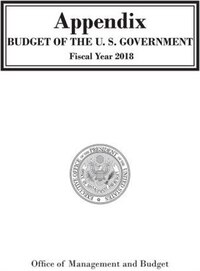 Appendix, Budget Of The United States Government, Fy 2018