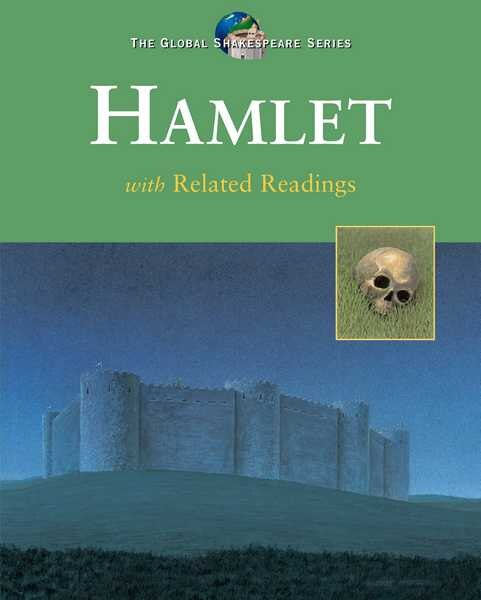 Global Shakespeare: Hamlet: Student Edition by Dom Saliani