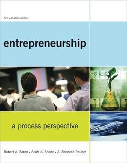 Book Entrepreneurship: A Process Perspective by Robert A. Baron