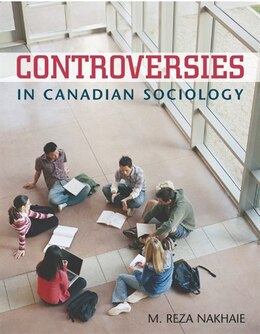Book Controversies In Canadian Sociology by Reza Nakhaie