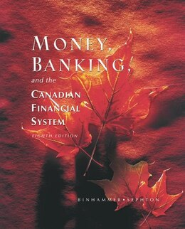 Book Money, Banking And The Canadian Financial System. by Helmut Binhammer
