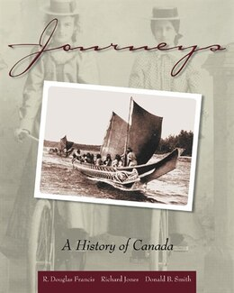 Book Journeys: A History Of Canada by R. Douglas Francis