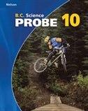 Nelson B.c. Science Probe 10: Student Workbook