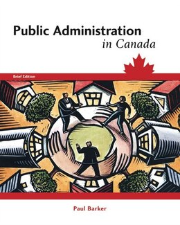 Book Public Administration In Canada by Paul Barker