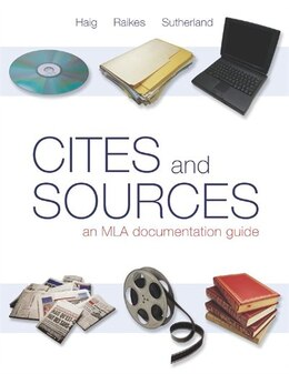 Book Cites & Sources: An Mla Documentation Guide by Jane Haig