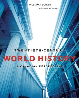 Book Twentieth Century World History: A Canadian Perspective by William J. Duiker
