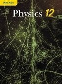 Book Nelson Physics 12: Student Text, National Edition by Al Hirsch