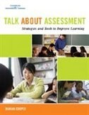 Talk About Assessment (elementary): Strategies And Tools To Improve Learning