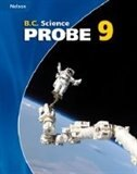 Nelson B.c. Science Probe 9: Student Text