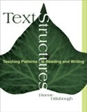 Book Text Structures: Teaching Patterns In Reading And Writing by Dianne Dillabough