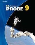 Nelson B.c. Science Probe 9: Student Workbook