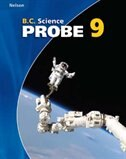 Nelson B.c. Science Probe 9: Student Workbook