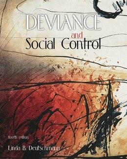 Book Deviance And Social Control by Linda Deutschmann