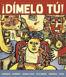 Book ¡dimelo Tu!: First Canadian Edition by Fabian A. Samaniego