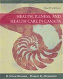 Book Health, Illness & Health Care In Canada by B. Singh Bolaria