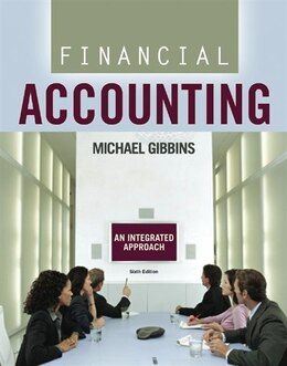 Book Financial Accounting: An Integrated Approach by Michael Gibbins