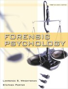 Forensic Psychology: First Edition