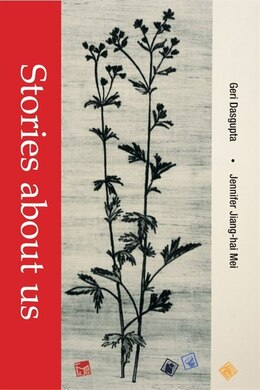 Book Stories About Us: First Edition by Geri Dasgupta