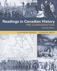Readings In Canadian History: Pre-confederation