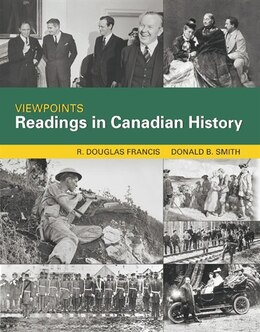 Book Viewpoints: Reading In Canadian History by R. Douglas Francis