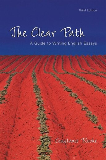 the clear path a guide to writing essays Extremely useful guide to writing english essays perfect for first year english studies or esl studentsvery good condition.