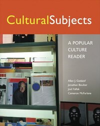 Cultural Subjects: A Popular Culture Reader