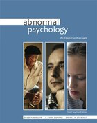 Abnormal Psychology: An Integrative Approach: First Canadian Edition