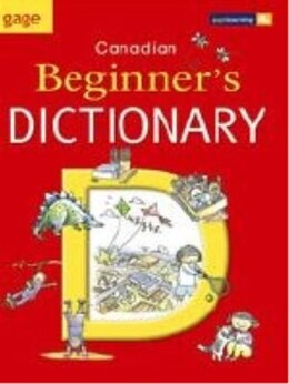 Book Gage Canadian Beginner's Dictionary (trade) by Gage Gage
