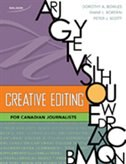 Book Creative Editing: For Canadian Journalists by Dorothy A. Bowles
