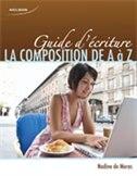 Book Guide D'écriture: La Composition De A À Z by Nadine De Moras