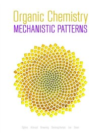 Organic Chemistry: Mechanistic Patterns