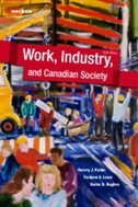 Work, Industry, And Canadian Society