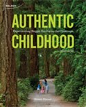 Book Authentic Childhood: Experiencing Reggio Emilia In The Classroom by Susan Fraser
