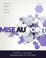 Mise Au Point: Textes, Lexique, Grammaire Et Tâches