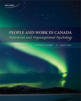 Book People And Work In Canada: Industrial And Organizational Psychology by E. Kevin Kelloway