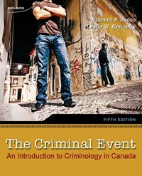 The Criminal Event: An Introduction To Criminology In Canada