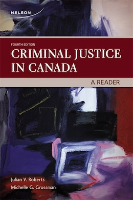 Book Criminal Justice In Canada: A Reader by Julian Roberts