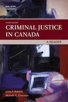 Criminal Justice In Canada: A Reader