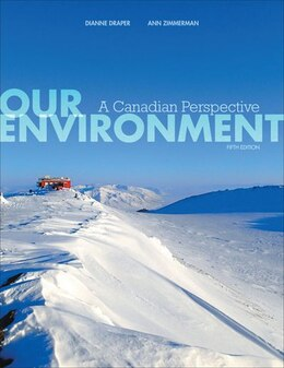 Book Our Environment: A Canadian Perspective by Dianne Draper