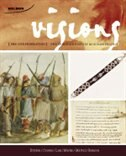 Visions: The Canadian History Modules Project, Editor's Choice Pre-confederation