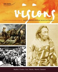 Visions: The Canadian History Modules Project, Editor's Choice Post-confederation
