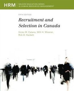Book Recruitment And Selection In Canada by Victor M Catano