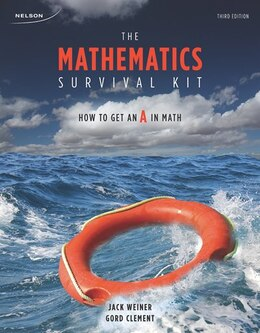 Book The Mathematics Survival Kit: How To Get An A In Math by Jack Weiner
