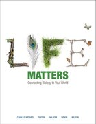 Life Matters: Connecting Biology To Your World