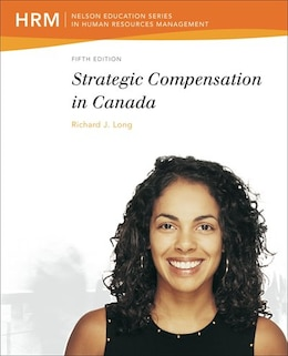 Book Strategic Compensation In Canada by Richard Long