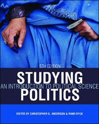 Studying Politics: An Introduction To Political Science