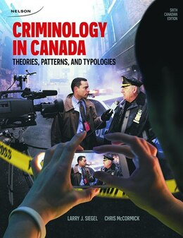 Book Criminology In Canada: Theories, Patterns, And Typologies by Larry J. Siegel